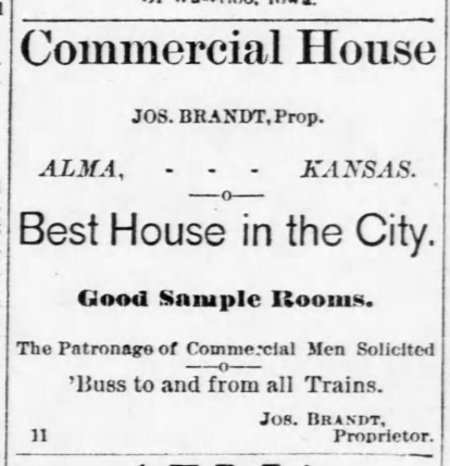 Joseph Brandt advertised his Commercial House hotel in the November 19, 1886 issue of The Alma Enterprise.